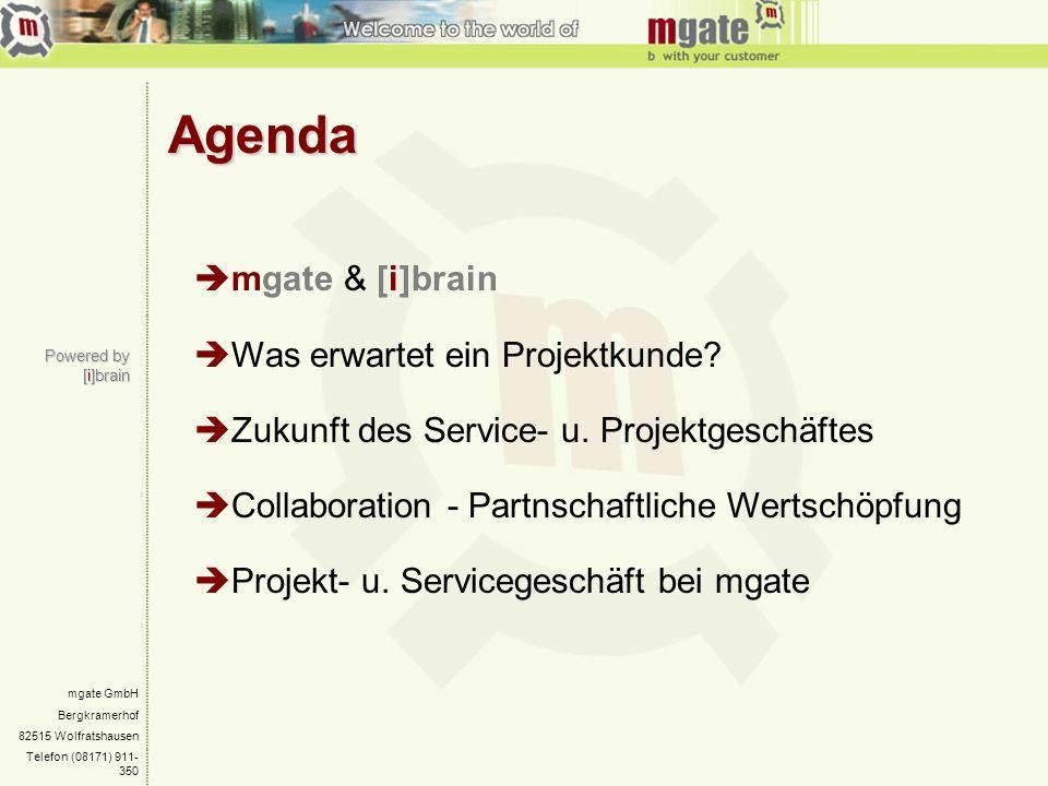 Agenda mgate & [i]brain Was erwartet ein Projektkunde